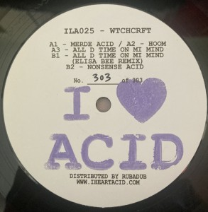 WTCHCRFT - I Love Acid Twenty Five