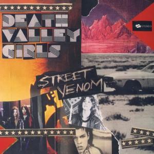 Death Valley Girls - Street Venom (Deluxe Edition)