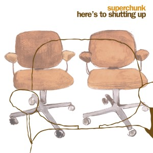 Superchunk - Here's To Shutting Up (Reissue)