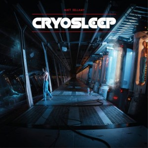 Matt Bellamy - Cryosleep (RSD21 EDITION)