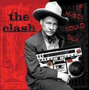 Image of The Clash - If Music Could Talk (RSD21 EDITION)