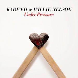 Image of Karen O & Willie Nelson - Under Pressure (RSD21 EDITION)