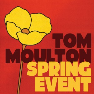 Image of Various Artists - Tom Moulton: Spring Event