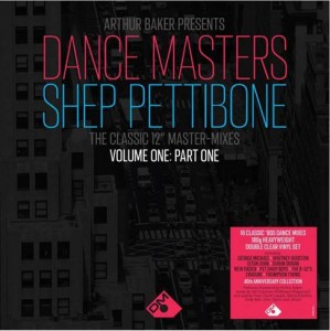 Image of Various Artists - Arthur Baker Presents Dance Masters: The Shep Pettibone Master Mixes Vol. 1 - Part 1