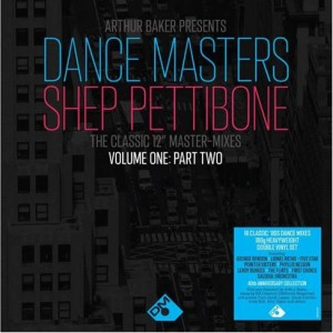 Image of Various Artists - Arthur Baker Presents Dance Masters: The Shep Pettibone Master Mixes Vol. 1 - Part 2