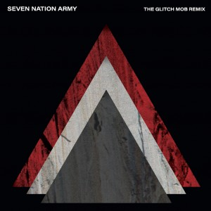 Image of The White Stripes - Seven Nation Army (The Glitch Mob Remix)