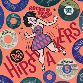 Image of Various Artists - R&B Hipshakers Vol 5. - Rocks In Your Head