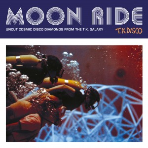 Image of Various Artists - Moon Ride - Uncut Cosmic Disco Diamonds From The T.K. Galaxy
