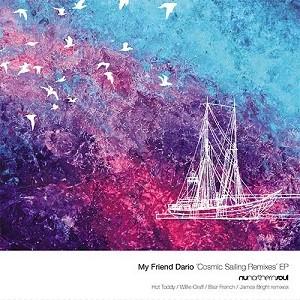 Image of My Friend Dario - Cosmic Sailing Remixes EP