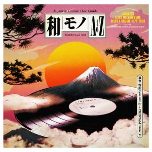 Image of Various Artists - WAMONO A To Z Vol. III - Japanese Light Mellow Funk, Disco & Boogie 1978-1988 (Selected By DJ Yoshizawa Dynamite & Chintam)