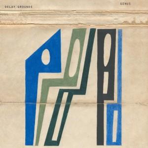 Delay Grounds - Genus