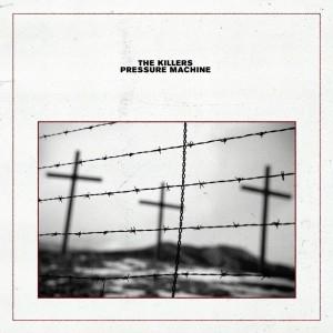 Image of The Killers - Pressure Machine