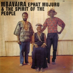 Image of Ephat Mujuru & The Spirit Of The People - Mbavaira