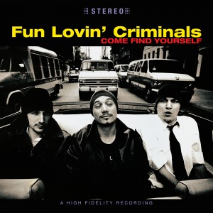 Image of Fun Lovin' Criminals - Come Find Yourself - 25th Anniversary Coloured Vinyl Edition
