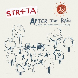 Image of STR4TA - After The Rain (Dave Lee Alternative II Mix & Dub)