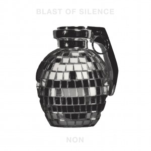 Image of NON - Blast Of Silence