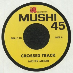 Image of Mister Mushi - Crossed Track