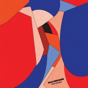 Dan Berkson - Dialogues