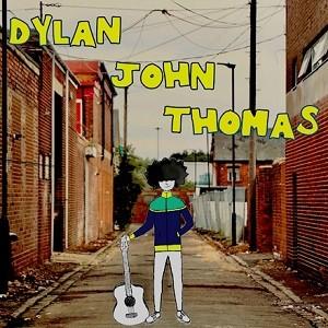 Image of Dylan John Thomas - Dylan John Thomas EP