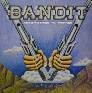 Bandit - Partners In Crime