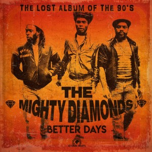 Image of The Mighty Diamonds - Better Days