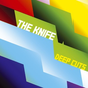 Image of The Knife - Deep Cuts - 2021 Reissue
