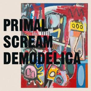 Primal Scream - Demodelica