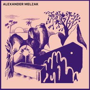 Alexander Melzak - Alexander Melzak