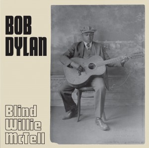 Image of Bob Dylan - Blind Willie Mctell
