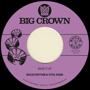 Image of Bacao Rhythm & Steel Band - Raise It Up B/w Space