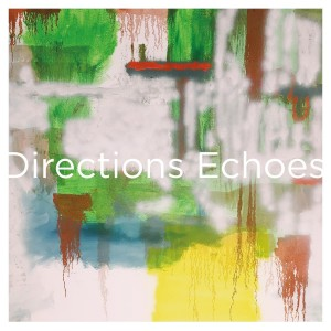 Image of Directions - Echoes (Anniversary Edition)