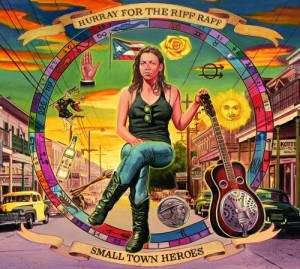Image of Hurray For The Riff Raff - Small Town Heroes - Love Record Stores 2021 Edition