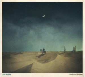 Image of Lord Huron - Lonesome Dreams - Love Record Stores 2021 Edition