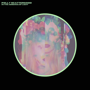 Image of Polly Scattergood - In The Absence Of Light EP - Love Record Stores 2021 Edition