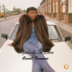 Image of Carroll Thompson - Hopelessly In Love - National Album Day 2021 Edition