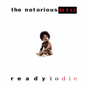 The Notorious B.I.G. - Ready To Die - Reissue