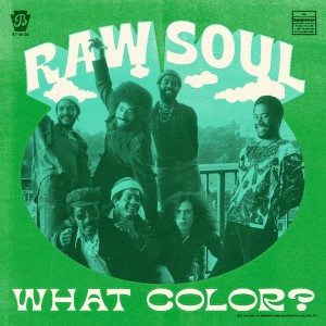 Image of Frankie Beverly's Raw Soul - What Color?