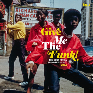 Image of Various Artists - Give Me The Funk! The Best Funky-Flavoured Music Vol. 1