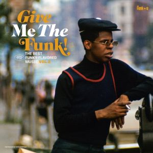 Image of Various Artists - Give Me The Funk! The Best Funky-Flavoured Music Vol. 2