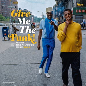 Image of Various Artists - Give Me The Funk! The Best Funky-Flavoured Music Vol. 3