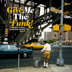 Image of Various Artists - Give Me The Funk! The Best Funky-Flavoured Music Vol. 4