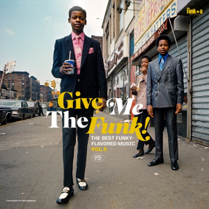 Image of Various Artists - Give Me The Funk! The Best Funky-Flavoured Music Vol. 5