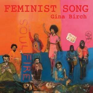 Image of Gina Birch - Feminist Song