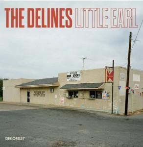 The Delines - Little Earl