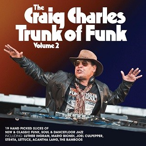Various Artists - The Craig Charles Trunk Of Funk Vol. 2