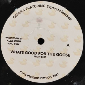 Omar S Ft Supercoolwicked - Whats Good For The Goose