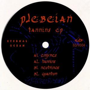 Plebeian - Tannins EP