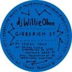 Dj Willie Oboe - Gibberish EP
