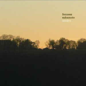 Fennesz & Ryuichi Sakamoto - Cendre