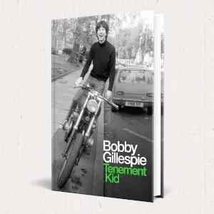 Image of Bobby Gillespie - Tenement Kid